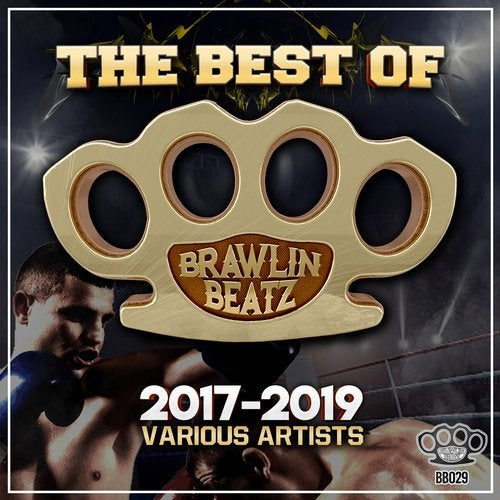VA - The Best Of Brawlin Beatz 2017-2019