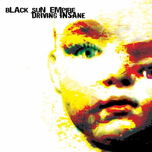 Black Sun Empire - Driving Insane 2004 [LP]