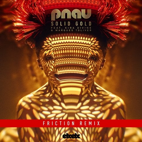Pnau - Solid Gold (Friction Remix) 2019 [EP]
