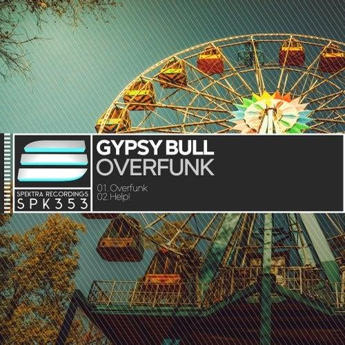 Gypsy Bull - Overfunk 2018 [EP]