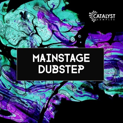 Mainstage Dubstep [Catalyst Samples]