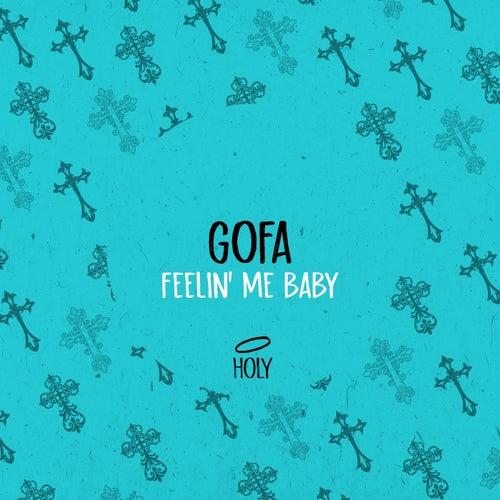 Gofa - Feelin' Me Baby (Original Mix) [2021]