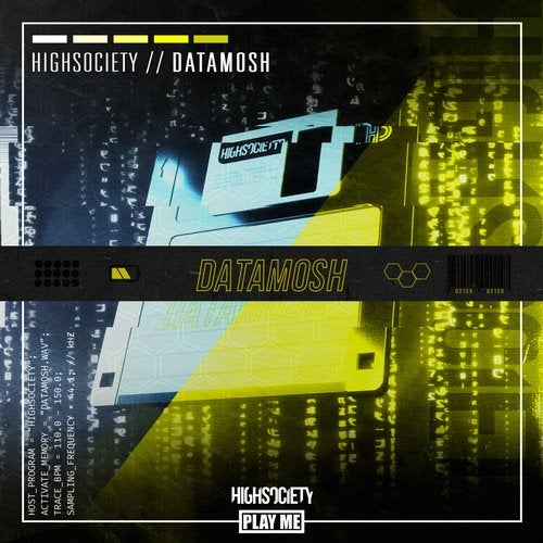 HIGHSOCIETY - DATAMOSH [EP] 2019
