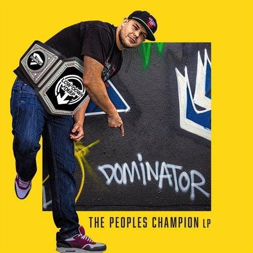 Dominator - The Peoples Champion (LP) 2018