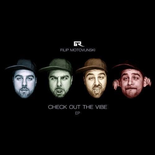 Filip Motovunski - Check Out The Vibe [EP] 2017