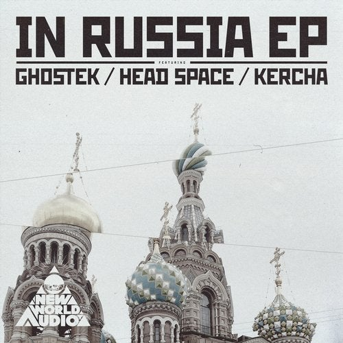 Ghostek & Head Space & Kercha - In Russia 2019 [EP]