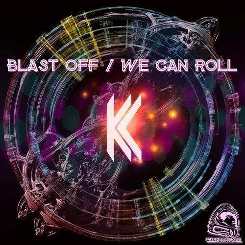 KC - Blast Off + We Can Roll 2019 [EP]