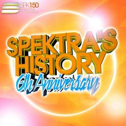 Download VA - Spektra's History, Vol. 3 - 6th Anniversary (SPK150) mp3