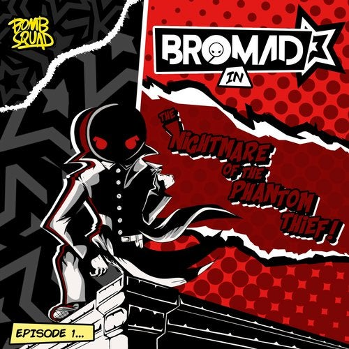 Bromad - The Nightmare Of The Phantom Thief 2019 [EP]