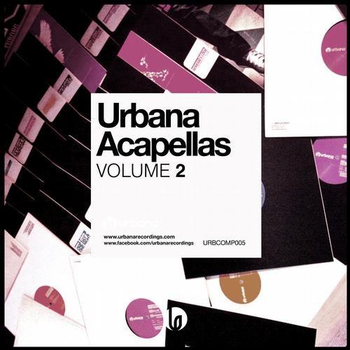 Urbana Acapellas Volume 2 [Urbana Recordings] :: Beatport