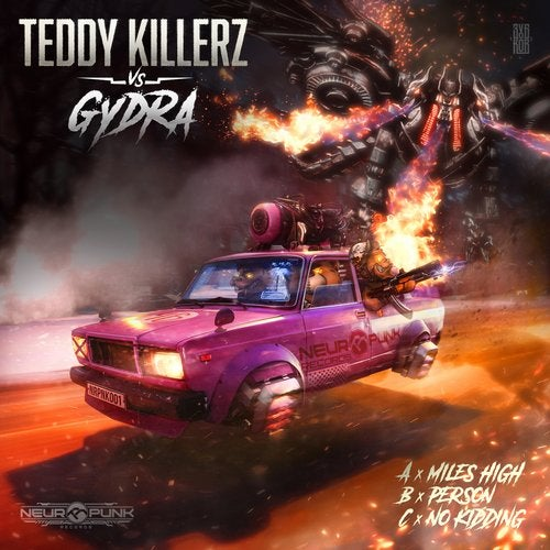 Teddy Killerz, Gydra - Miles High (EP) 2019