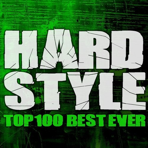 VA - Hardstyle Top 100 Best Ever [CLDG2020014]