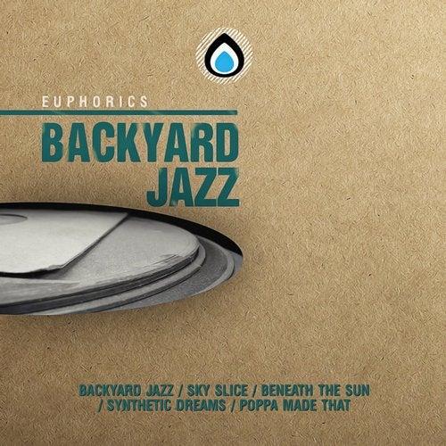 Euphorics - Backyard Jazz 2018 [EP]