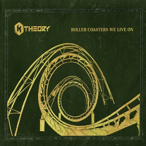 K Theory - Roller Coasters We Live On 2018 [LP]
