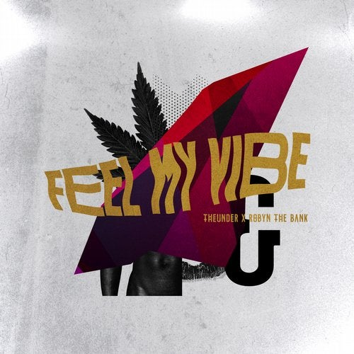 TheUnder - Feel My Vibe [EP] 2019