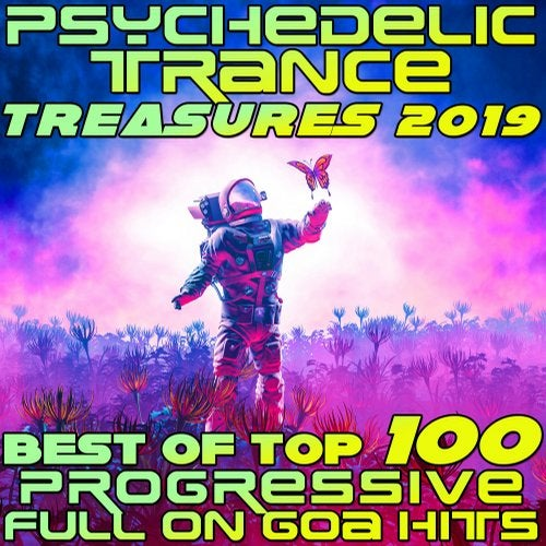 Psychedelic Trance Treasures 2019 - Best of Top 100