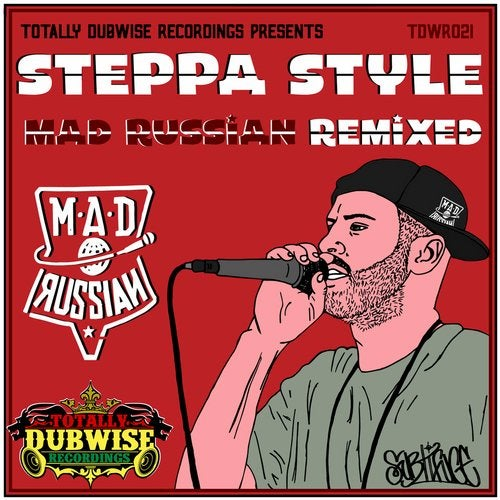 Steppa Style - Totally Dubwise Presents Mad Russian Remixed (LP) 2017