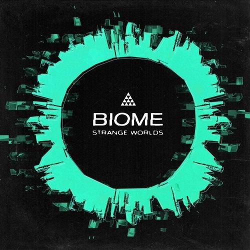 Biome - Strange Worlds EP