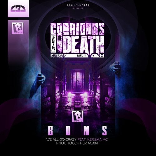 Bons - Corridors of Death Part 3 EP