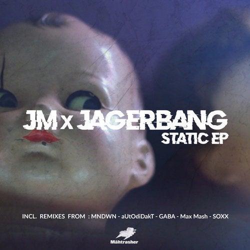 JM x Jagerbang - #Static EP