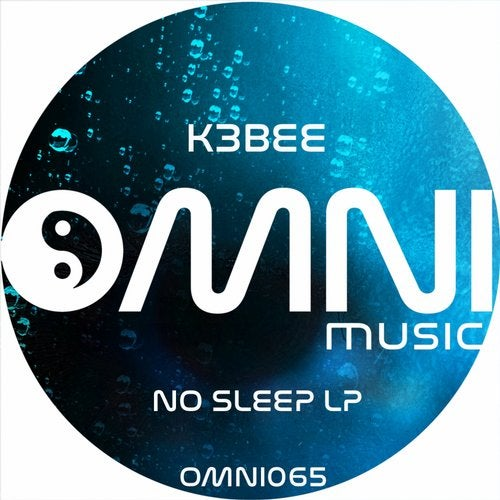 K3Bee - No Sleep 2019 [LP]