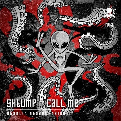 Shlump, Call Me - Shaolin Shadowboxing 2019 (Single)