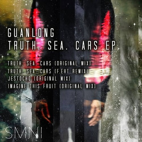 Truth Sea Cars Original Mix By Guanlong On Beatport