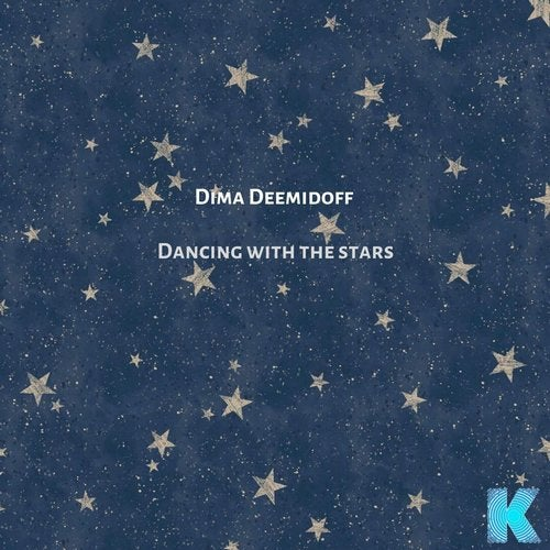 Dancing With the Stars (Original Mix) by Dima Deemidoff on Beatport