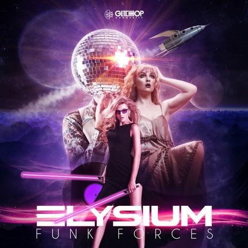 Elysium - Funk Forces [EP] 2019