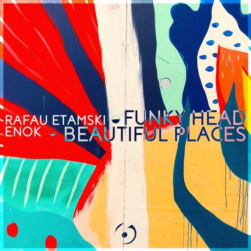 Rafau Etamski — Funky Head / Beautiful Places (EP) 2018