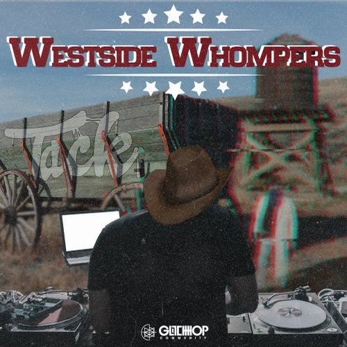 Tack - Westside Whompers (EP) 2019