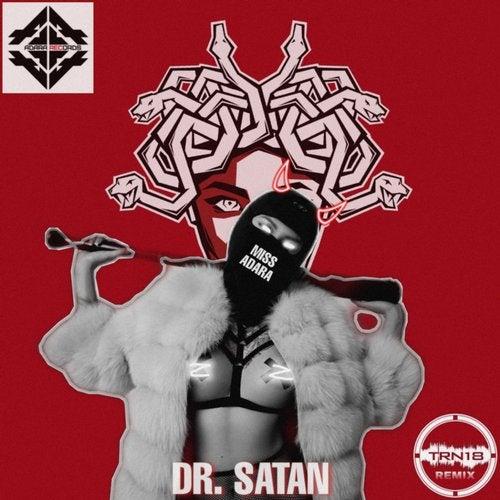 Miss Adara - Dr.Satan EP 2019