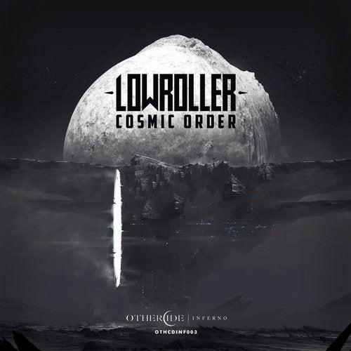 Lowroller - Cosmic Order (EP) 2018