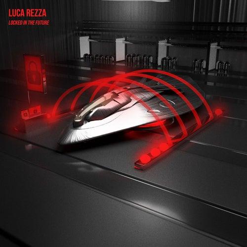 Download Luca Rezza - Locked in the Future (CR415) mp3