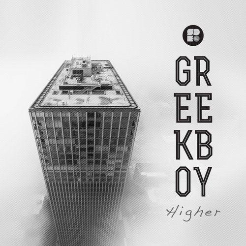 Greekboy — Higher [EP] 2018