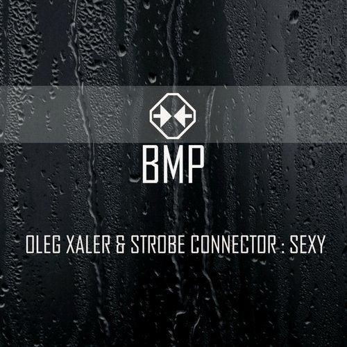 Oleg Xaler - Sexy [EP] 2018