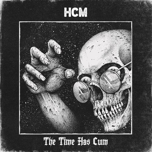 HCM - The Time Has Cum 2019 (EP)