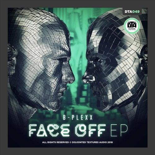 B-Plexx - Face Off 2019 [EP]