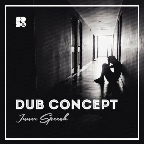 Dub Concept - Inner Speech (EP) 2019