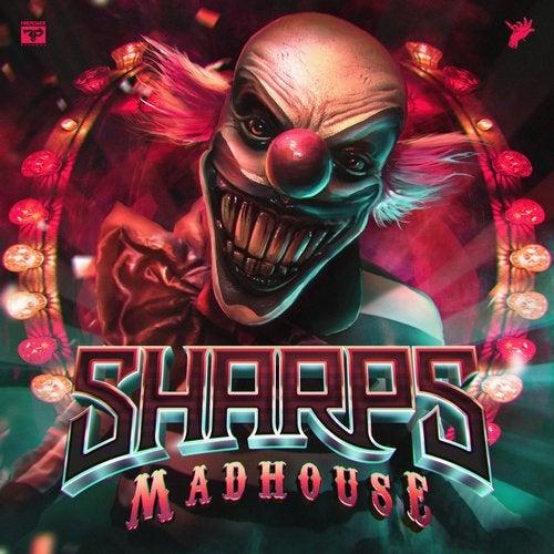 Sharps - Madhouse 2018 [EP]
