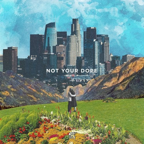 Not Your Dope - Lost In The City + Holding On (EP) 2019