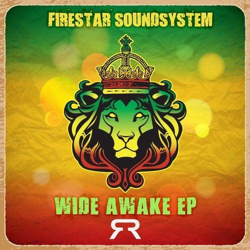 Firestar Soundsystem - Wide Awake [EP] 2018