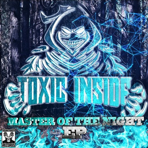 Toxic Inside - Master Of The Night 2019 [EP]