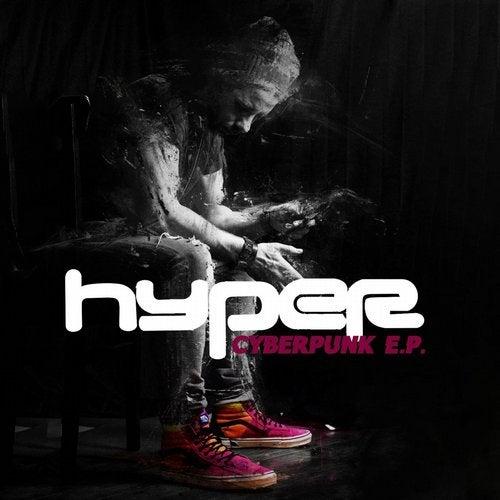 Hyper - Cyberpunk 2019 [EP]