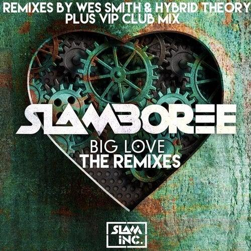 Slamboree - Big Love (The Remixes) (EP) 2019