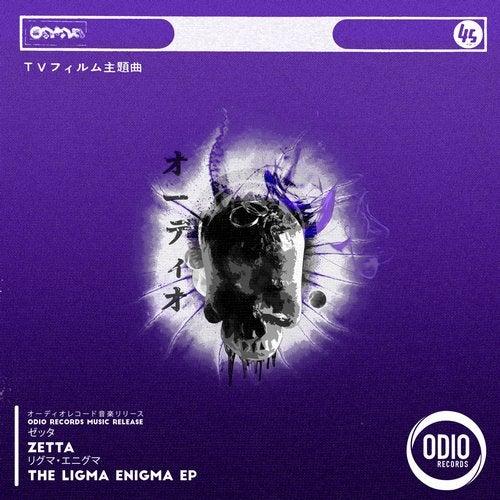 Zetta - The Ligma Enigma (EP) 2019