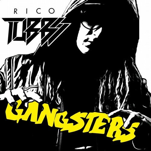 Rico Tubbs - 10 Years of Gangsters (EP) 2018