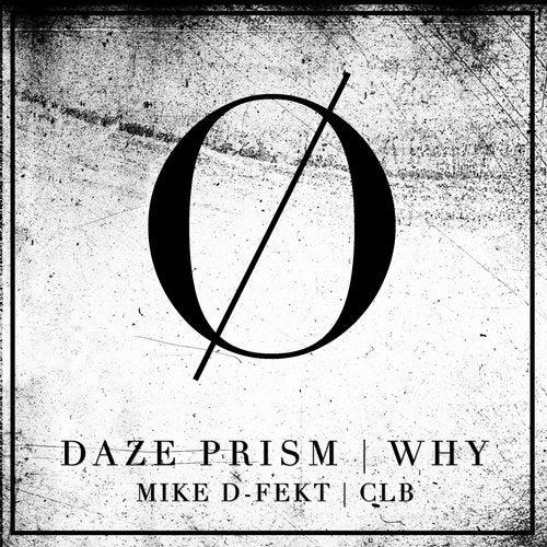 Daze Prism - Why (EP) 2019