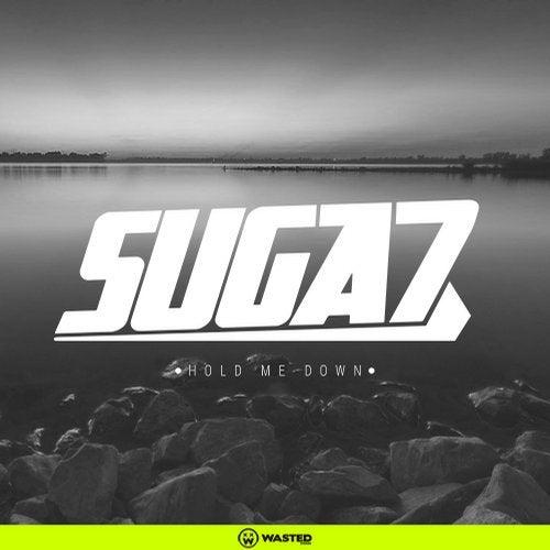 Suga7 - Sick Kick / Came Here / Hold Me Down (EP) 2018