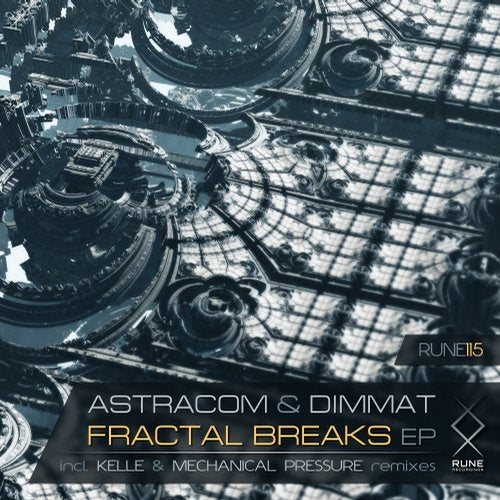 Dimmat + Astracom - Fractal Breaks (EP) 2019